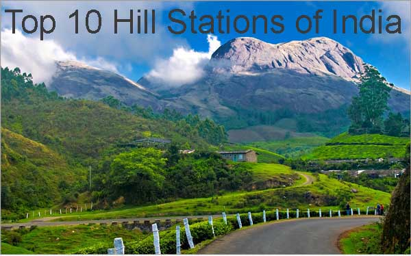 Top 10 Hill Stations of India