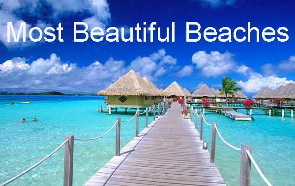 10 Most Beautiful Beaches of the World