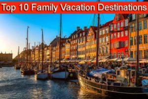 top-family-vacation-destinations