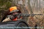 Top 5 Hunting Holiday Destinations in the U.S.