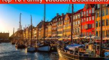 Top 10 Family Vacation Destinations in the World